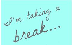 blogging break (1)