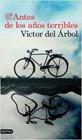 portada_antes-de-los-anos-terribles_victor-del-arbol_201902261418