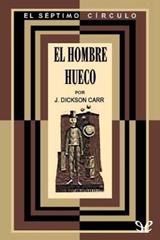 John-dickson-carrel-hombre-hueco