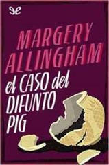 Margery-allinghamel-caso-del-difunto-pig