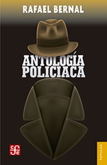 9786071629661_BERNAL_ANTOLOGÍA POLICIACA.indd
